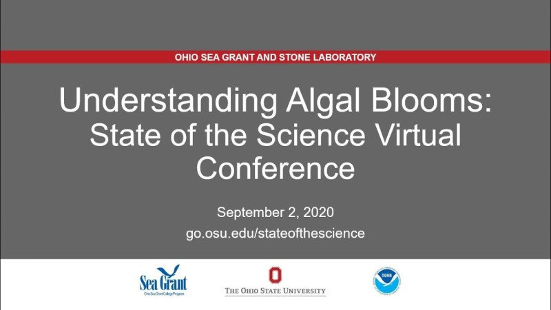 Understanding Algal Blooms: State of the Science Virtual Conference 2020