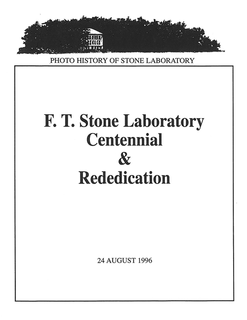 Franz Theodore Stone Laboratory centennial and rededication