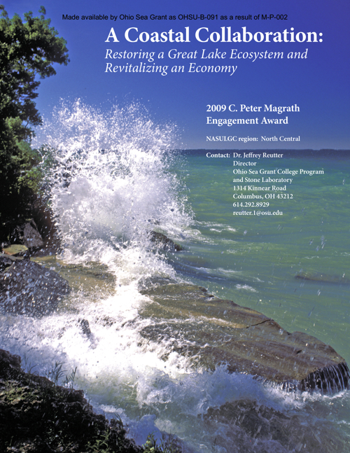 A coastal collaboration: Restoring a Great Lake ecosystem and revitalizing an economy. Magrath Award 2009