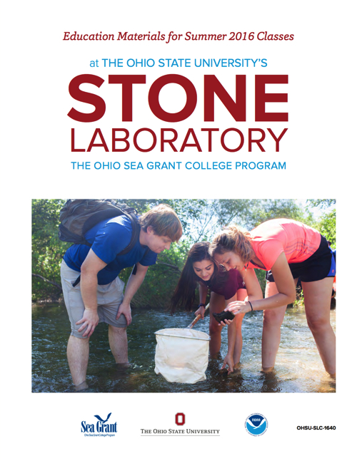 Education Materials for Summer 2016 Classes at The Ohio State University's Stone Laboratory