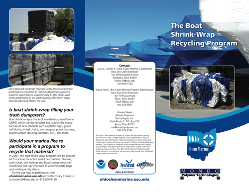 The boat shrink-wrap recycling program