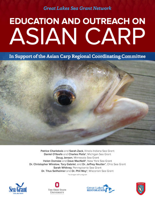 Great Lakes Sea Grant Network Education and Outreach on Asian Carp Report