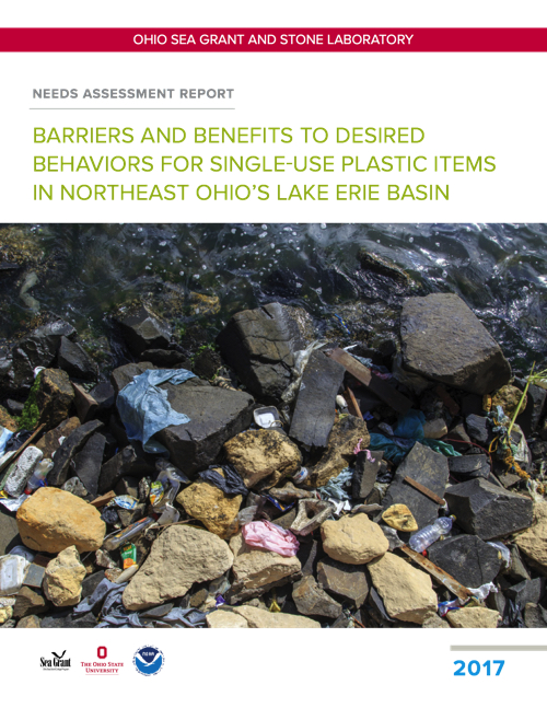 Needs Assessment Report: Barriers and Benefits to Desired Behaviors for Single-Use Plastic Items in Northeast Ohio's Lake Erie Basin